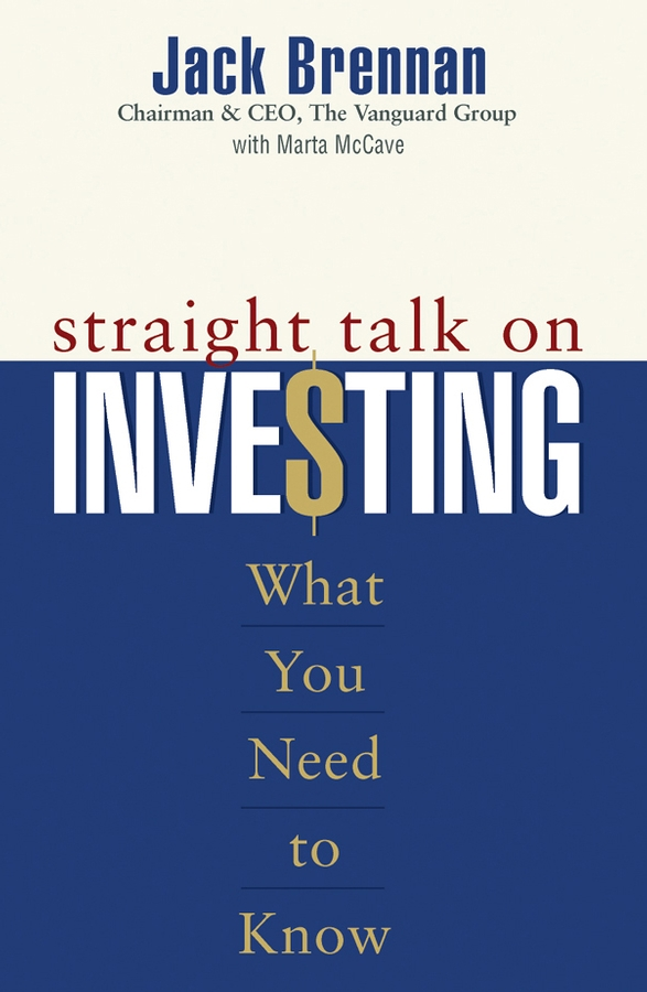 Download Ebook Straight Talk on Investing by Jack Brennan Pdf