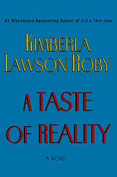 A Taste of Reality by Kimberla Lawson Roby