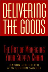 Delivering the Goods by Damon Schechter