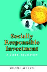 Socially Responsible Investment by Russell Sparkes
