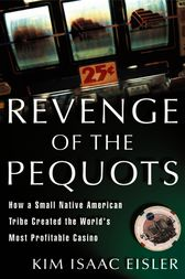 Revenge of the Pequots by Kim Isaac Eisler