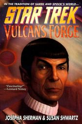 Star Trek: The Original Series: Vulcan's Forge by Josepha Sherman