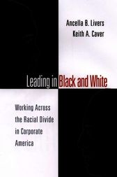 Leading in Black and White by Ancella Livers