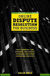 Online Dispute Resolution For Business by Colin Rule