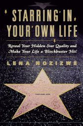 Starring in Your Own Life by Lena Nozizwe