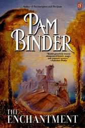 The Enchantment by Pam Binder