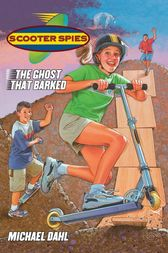 The Ghost that Barked by Michael Dahl