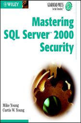 Mastering SQL Server 2000 Security by Mike Young
