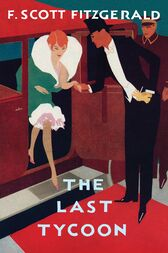 Love of the Last Tycoon by F. Scott Fitzgerald