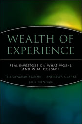 Wealth of Experience by The Vanguard Group;  Andrew S. Clarke;  Jack Brennan