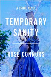 Temporary Sanity by Rose Connors