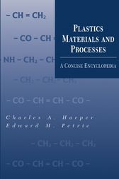 Plastics Materials and Processes by Charles A. Harper