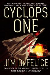 Cyclops One by Jim DeFelice