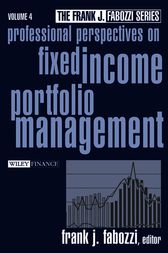 Professional Perspectives on Fixed Income Portfolio Management, Volume 4 by Frank J. Fabozzi