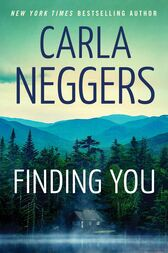 Finding You by Carla Neggers
