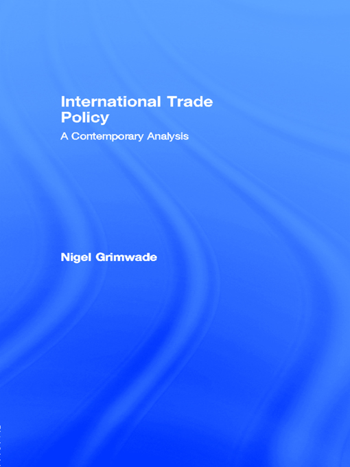 Download Ebook International Trade Policy by Nigel Grimwade Pdf
