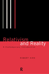 Relativism and Reality by Robert Kirk