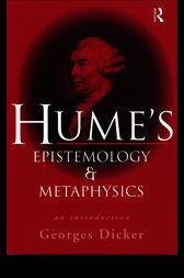Hume's Epistemology and Metaphysics by Georges Dicker
