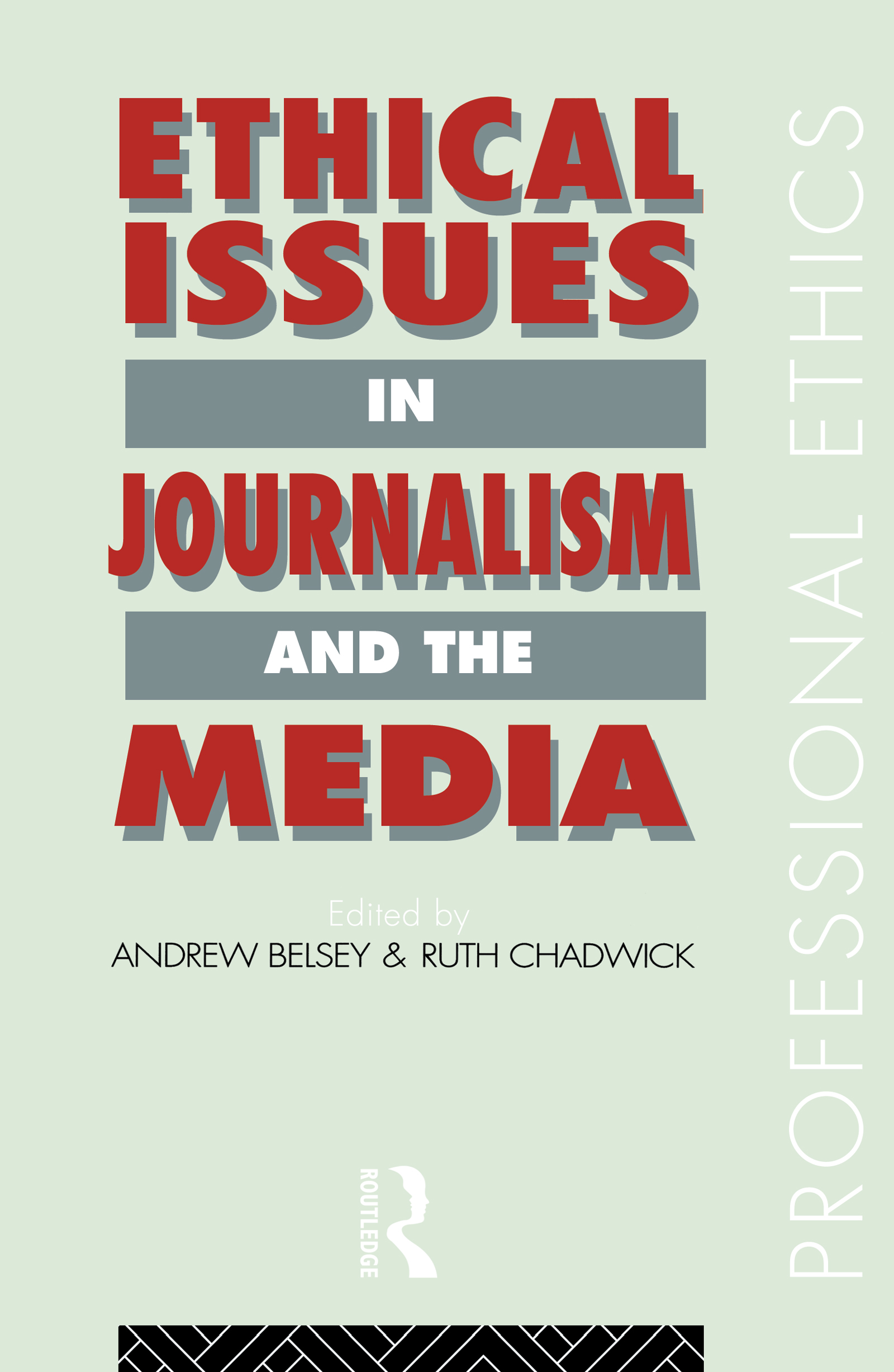Download Ebook Ethical Issues in Journalism and the Media by Andrew Belsey Pdf