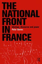 The National Front in France by Peter Davies