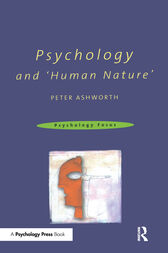 Psychology and 'Human Nature' by Peter Ashworth