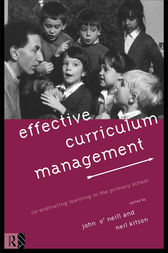 Effective Curriculum Management by Neil Kitson
