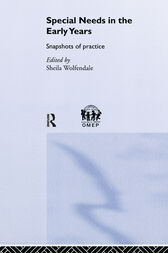 Special Needs in the Early Years by Sheila Wolfendale