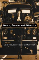 Death, Gender and Ethnicity by David Field
