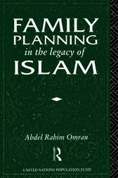 Family Planning in the Legacy of Islam by Abdel-Rahim Omran