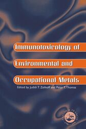 Immunotoxicology Of Environmental And Occupational Metals by Judith T Zelicoff