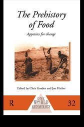 The Prehistory of Food by Chris Gosden