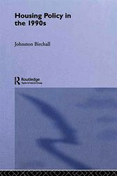 Housing Policy in the 1990s by Johnston Birchall