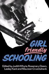 Girl Friendly Schooling by Maureen Cruickshank