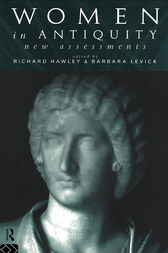 Women in Antiquity: New Assessments by Richard Hawley