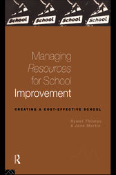 Managing Resources for School Improvement by Jane Martin