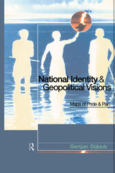 National Identity and Geopolitical Visions by Gertjan Dijink