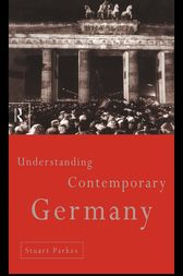 Understanding Contemporary Germany by Stuart Parkes