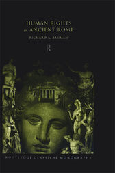 Human Rights in Ancient Rome by Richard Bauman