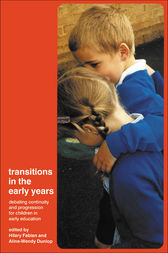 Transitions in the Early Years by Aline-Wendy Dunlop