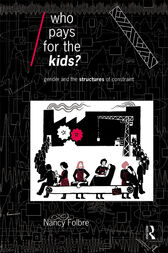 Who Pays for the Kids? by Nancy Folbre