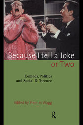 Because I Tell a Joke or Two by Stephen Wagg