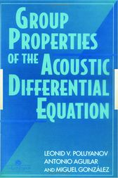 Group Properties Of The Acoustic Differential Equation by L V Poluyanov