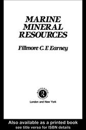 Marine Mineral Resources by Fillmore C. F. Earney