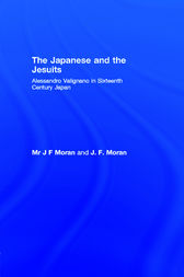The Japanese and the Jesuits by Mr J F Moran