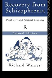 Recovery from Schizophrenia by Richard Warner