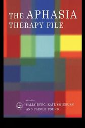 The Aphasia Therapy File by Sally Byng