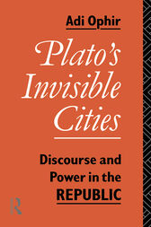 Plato's Invisible Cities by Adi Ophir