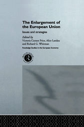 The Enlargement of the European Union by Victoria Curzon Price
