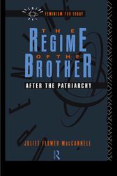 The Regime of the Brother by Juliet Flower MacCannell