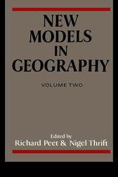 New Models in Geography by Richard Peet